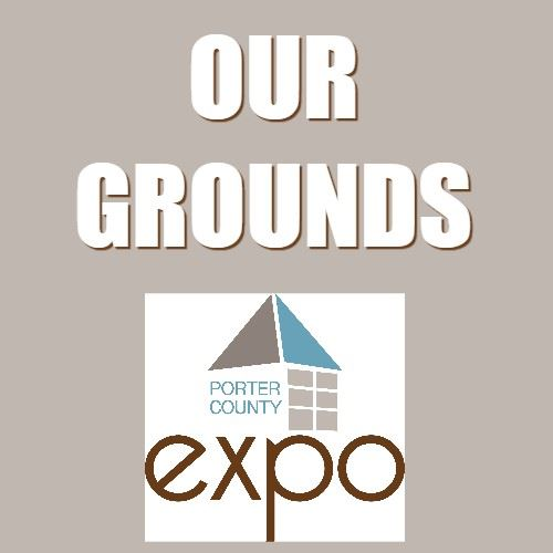 CLICK HERE for a map of the Porter County Expo Grounds