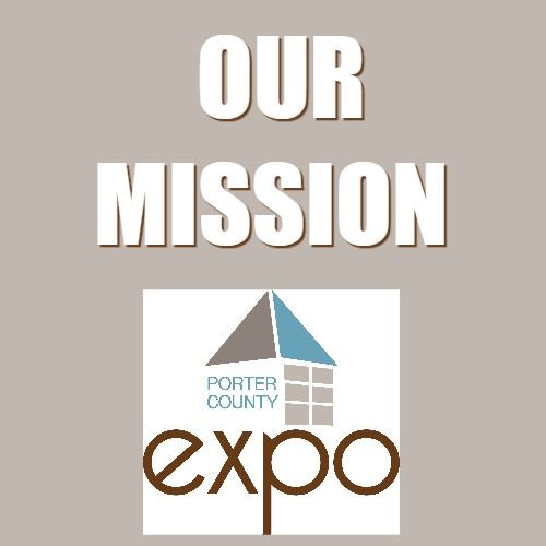 CLICK HERE to read the mission of the Porter County Expo