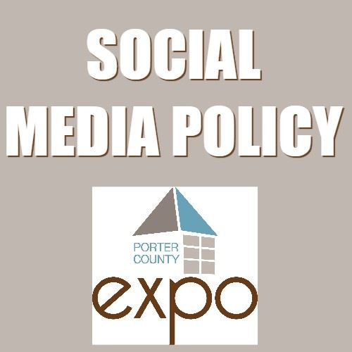 CLICK HERE to read the Porter County Expo Social Media Commenting Guidelines
