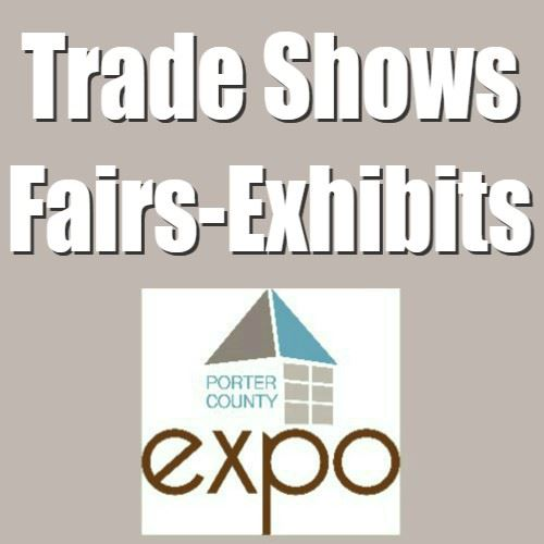 CLICK HERE To Start Planning Your Trade Show, Fair or Exhibit At The Porter County Expo